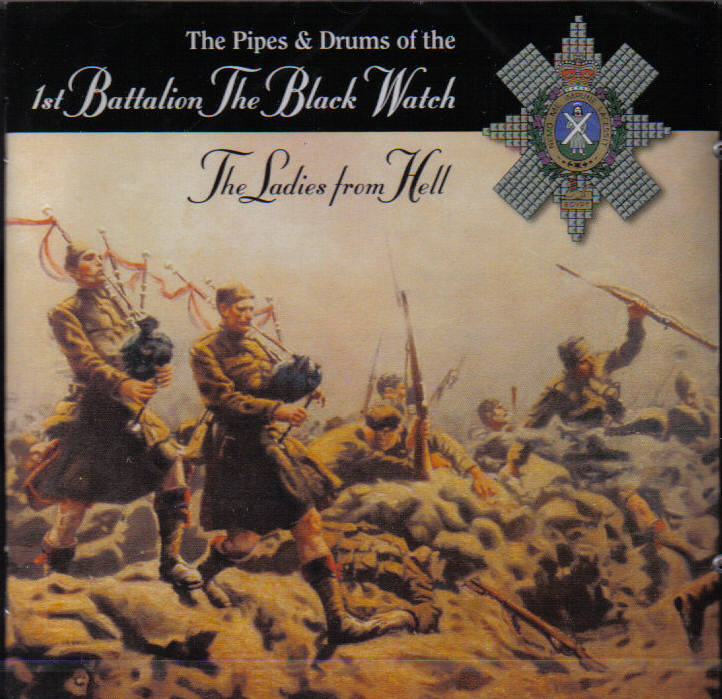 Pipes & Drums of the 1st Battalion The Black Watch - The Ladies from Hell CD