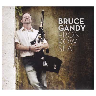 Bruce Gandy- Front Row Seat