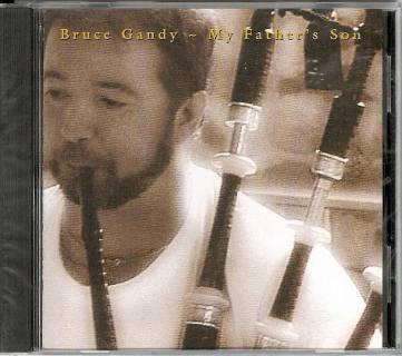 Bruce Gandy - My Father's Son CD