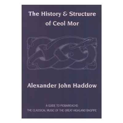 History & Structure of Ceol Mor