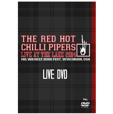 Red Hot Chilli Pipers -Live at the Lake DVD
