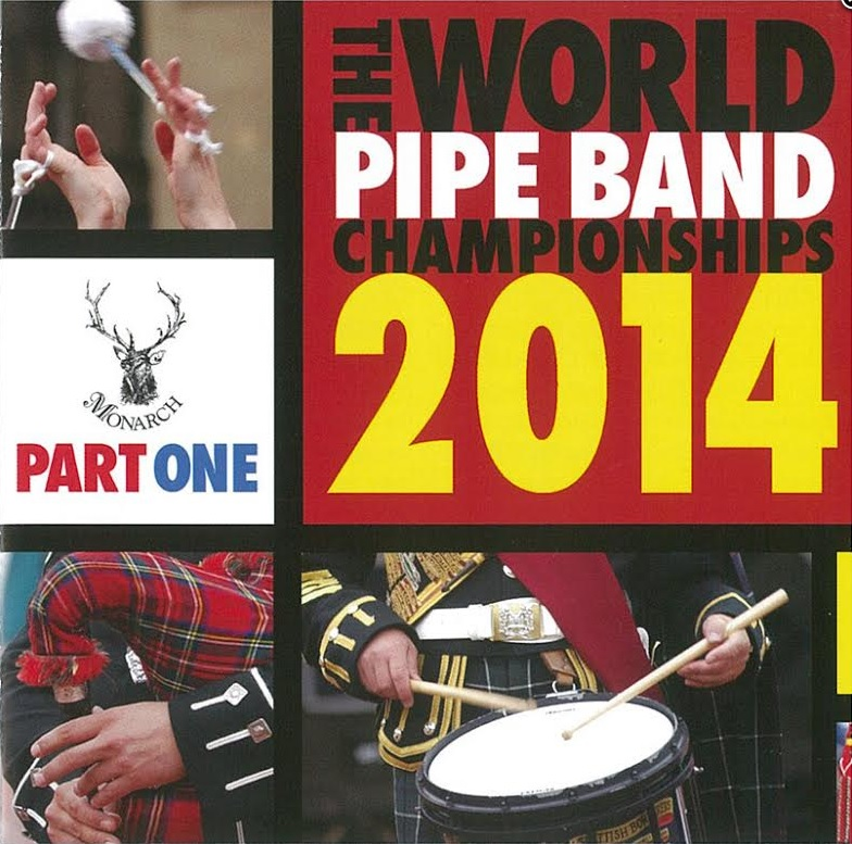 World Pipe Band Championships 2014 Part 1 CD