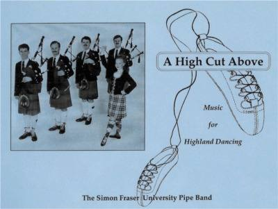 A High Cut Above - Music for Highland Dancing