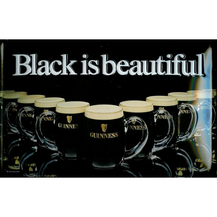 Guinness Black Is Beautiful Sign G879