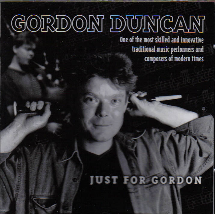 Gordon Duncan- Just for Gordon CD