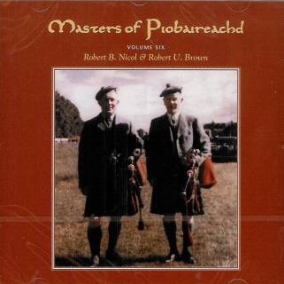 Masters of Piobaireachd CD vol 6