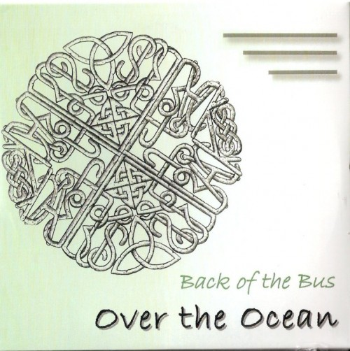 Back of the Bus - Over The Ocean
