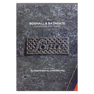 Boghall & Bathgate- Forte DVD