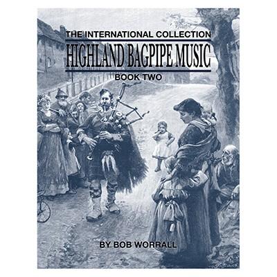 Highland Bagpipe Music Book Two- Bob Worrall