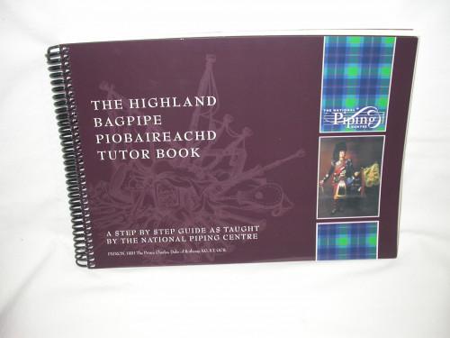 Highland Bagpipe Piobaireachd Tutor Book
