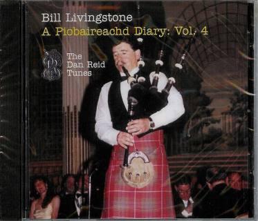 Bill Livingstone A Piobaireachd Diary CD: Vol. 4