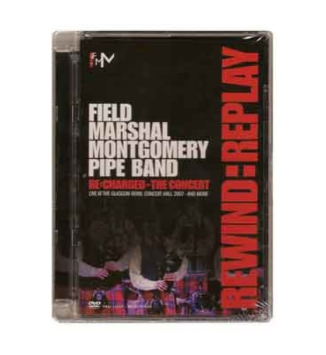 Field Marshal Montgomery Pipe Band Rewind:Replay DVD